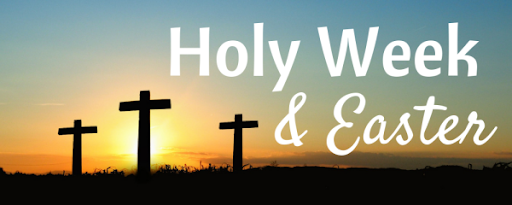 Services for ✝️ Holy Week & Easter